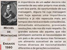 Grafados: Michel de Montaigne - A Importância do Autor Michel De Montaigne, Fictional Characters, Messages, Authors, Poems, Literatura, Fantasy Characters