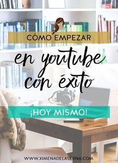 Cómo empezar en Youtube como vlogger HOY – Ep. 2 Serie Youtube