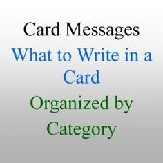 of the popular greeting card wishes are included here. Use these to keep from staring at a card for eternity wondering what to write. Just In Case, Just For You, Little Presents, Verses For Cards, Card Sayings, Clever Sayings, Card Organizer, Copics, Homemade Cards
