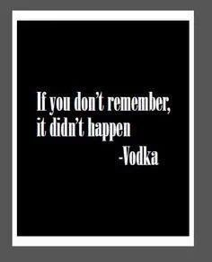 Ideas For Quotes Funny Drinking Vodka Sarcastic Quotes, Me Quotes, Funny Quotes, Funny Memes, Funny Alcohol Quotes, Funny Comebacks, Hilarious, Humor Quotes, Vodka Quotes