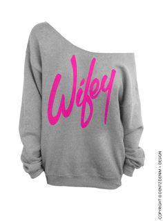 Wifey Gray with Pink Slouchy Oversized Sweatshirt by DentzDesign