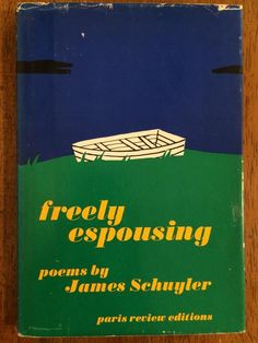 James Schuyler was born on this day in 1923. Here is the cover of his first book of poetry, which was released under the Paris Review Editions imprint.