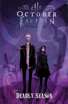 October Faction Volume 4: Deadly Season