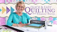Quick & Easy Quilting With Eleanor Burns: Make a Quilt in a Day! - Learn Eleanor Burns' tips and techniques to enhance your patchwork skills and create gorgeous, accurately constructed quilts in less time!  - via @Craftsy