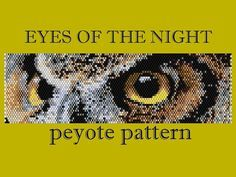 The Eyes of the Night  Pattern for peyote by Gemsplusleather, $2.22