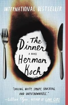 """""""Herman Koch has written a sneakily disturbing novel."""" """"The Dinner begins with drinks and dark satire and goes stealthily and hauntingly from there."""" """"Funny, provocative, and exceedingly dark, this is a brilliantly addictive novel that wraps its hands around your throat on page one and doesn't let go."""""""