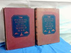 Pictorial History of the Second World War VOLS 2 & 5