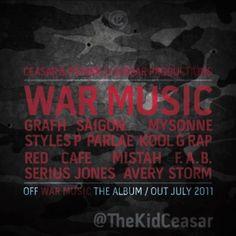 Throwback Post 7/20/2011: Ceasar & PStarr ft. Grafh, Saigon, Mysonne, Styles P, Parlae, Kool G Rap, Red Cafe, Mistah F.A.B., Serius Jones & Avery Storm – War Music