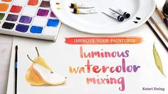Mix the glowing, harmonious watercolors you want, every time. Learn how using fundamental techniques and a limited palette of just six pigments.