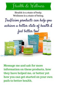 TruVision is about becoming a better you! Let us help you achieve your goals. Visit my Facebook page here: www.facebook.com/easysensiblehealth    go here:   Associate #  25197 www.sensiblehealth.truvisionhealth.com TO check out more information about these wonderful products, their ingredients and how they can help you achieve weight loss, more energy and a better state of health.