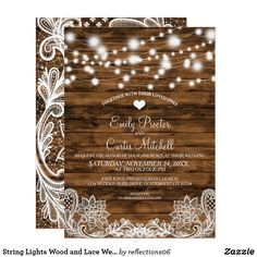 String Lights Wood and Lace Wedding Invitation Pretty, rustic design with strings of glowing lights over wood and lace Fun wedding invites. Customize invitations for your weddings. #invitations #invites #weddings