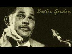 Dexter Gordon - Love for sale - YouTube