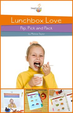 quick and healthy lunch packing with Lunchbox Love, a printable book both you and your kids can use!