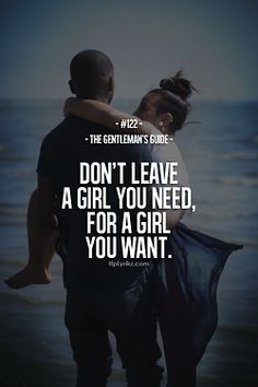 The Gentleman's Guide - Don't leave a Girl you need, for a Girl you want. Big mistake!!