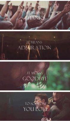 """""""isso significa, graças, significa admiração, significa adeus a alguém que você ama.""""  Para alguém que você ama"""
