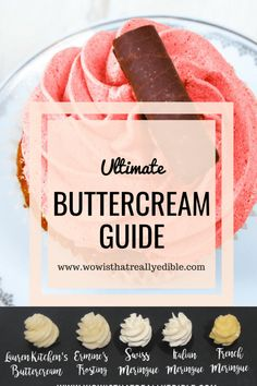 Ultimate Guide to Choosing the Best Buttercream Frosting - Wow! Custom Cakes+ Cake Decorating Tutorials Ultimate Guide to Choosing the Best Buttercream Frosting - Wow! Italian Buttercream, Best Buttercream Frosting, Frosting Tips, Cupcake Frosting, Italian Meringue, Cupcake Cakes, Frosting Techniques, French Meringue Buttercream Recipe, Fondant Cakes