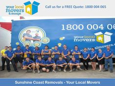 Your Local Movers service all of South East Queensland which means if you are moving home within the Sunshine Coast we are the home removalist you need to call.