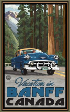 Banff National Park/Vacation In Vintage Car Poster • PAL-2523 | The Parks Company
