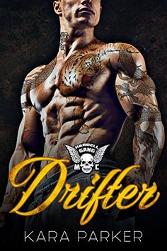 Drifter: Hardell Gang MC by Kara Parker https://www.amazon.com/dp/B01F45LWEI/ref=cm_sw_r_pi_dp_x_yZS4zb92VBX4V