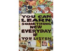 You can learn something new everyday if you listen Motivation For Kids, Wooden Signs With Sayings, Learn Something New Everyday, Hand Painted, Canning, Home Canning