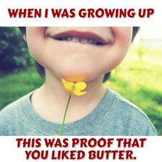 #butter #flower #yellow #chin #kids #growingup #cute #past #Retro #classic #proof #fun
