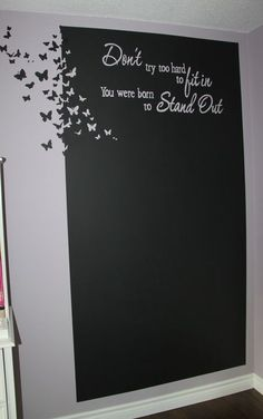 wow what a beautiful chalkboard...although i think it would look WAY better if you had opposite walls black and merged at a corner.