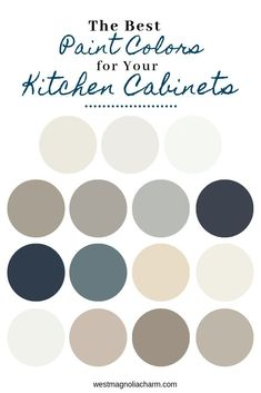 Popular Kitchen Cabinet Paint Colors - West Magnolia Charm - - Painting your kitchen cabinets is a budget-friendly way to update your kitchen. Consider using one of these popular kitchen cabinet paint colors to complete the transformation. Greige Paint Colors, White Paint Colors, Best Paint Colors, Kitchen Paint Colors, Modern Kitchen Cabinets, Painting Kitchen Cabinets, Kitchen Cabinet Design, Kitchen Decor, Dad's Kitchen