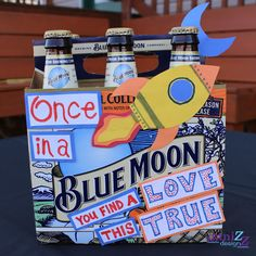 "DIY Decorative Beer Box Gift for him: Blue Moon ""Once in a BLUE MOON you find a love this true"""