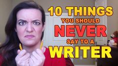 10 Things You Should Never Say to a Writer https://cstu.io/f4a5ac