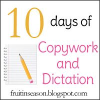 10 Days of Copywork and Dictation- Choosing passages | Fruit in SeasonFruit in Season