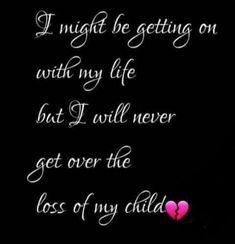 Missing my child every day. In Loving Memory Quotes, Son Quotes From Mom, Loss Quotes, Sad Quotes, Making Memories Quotes, Philosophical Thoughts, Funeral Thank You, Missing My Son, Grieving Mother