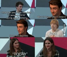 That's not daniel radcliffe, emma watson, and rupert grint, that harry, hermione, and ron