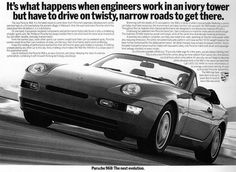 The Porsche 911 is a truly a race car you can drive on the street. It's distinctive Porsche styling is backed up by incredible race car performance. Porsche 968, Porsche Cars, Best Adverts, Best Classic Cars, Classic Auto, Car Advertising, Creative Advertising, Porsche Classic, Great Ads
