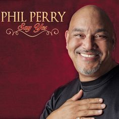 eezyvibes » Blog Archive » Phil Perry – Say Yes