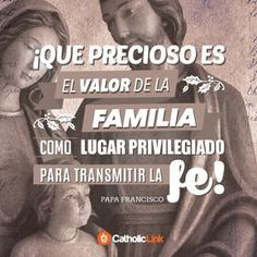Biblioteca de Catholic-Link - La familia es lugar privilegiado Papa Francisco #familiacristiana