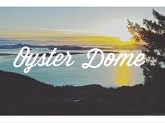 How To: A Realistic Valentine's Sunset Hike to Oyster Dome // Alpine Lily