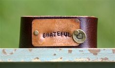 Love this reminder to always keep a 'Grateful Heart' - Leather Cuff.