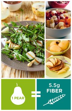 Fiber Tip: Pears are deliciously versatile, try them in both sweet and savory stuff for boost of fiber.