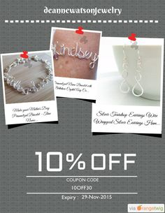 We are happy to announce 10% OFF our Entire Store. Coupon Code: 10OFF30 Min Purchase: 30.00 Expiry: 29-Nov-2015 Click here to view all products:  Click here to avail coupon: https://orangetwig.com/shops/AAAE9EA/campaigns/AABffaE?cb=2015011&sn=deannewatsonjewelry&ch=pin&crid=AABffa9