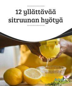 12 yllättävää sitruunan hyötyä   Sitruuna on täynnä hyödyllisiä #ravintoaineita, mikä tekee siitä loistavan lisän #terveelliseen #ruokavalioon.  #Luontaishoidot