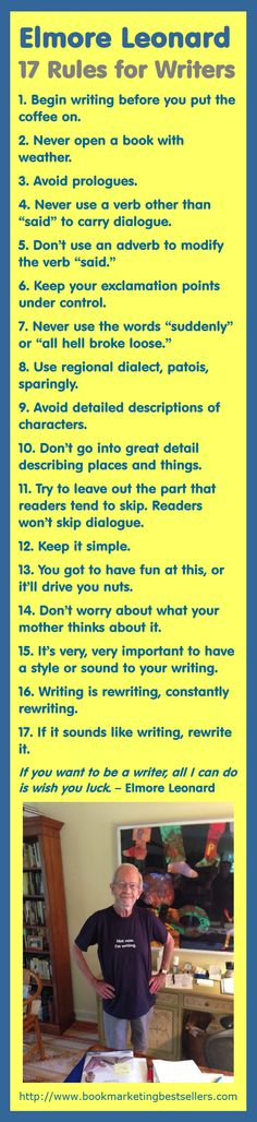 """[Tweet """"Elmore Leonard: 17 Rules for Writers – Never use a verb other than said to carry dialogue.""""] Elmore Leonard, author of Get Shorty, Rum Punch, Mr. Majestuk, Out of Sight, H…"""