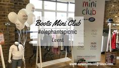Boots Mini Club #elephantspicnic Event http://www.amomentwithfranca.com/boots-mini-club-elephantspicnic-event