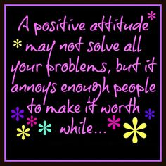 Happily Positive Thoughts for the Day - Good Morning Quote Wonderful Life Quotes, Cute Quotes For Life, Funny Quotes About Life, Love Quotes, Inspirational Quotes, Motivational Quotes, Quote Life, Positive Attitude Quotes, Positive Life