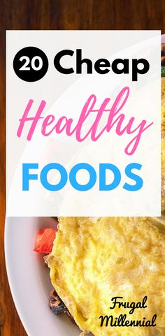 Top 20 Cheapest, Healthy Foods to Buy When You're Broke – Finance tips, saving money, budgeting planner Frugal Meals, Cheap Meals, Budget Meals, Frugal Recipes, Cheap Recipes, Easy Meals, Healthy Foods To Buy, Healthy Snacks, Healthy Recipes