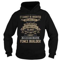 Fence Builder Forever Job Title TShirt