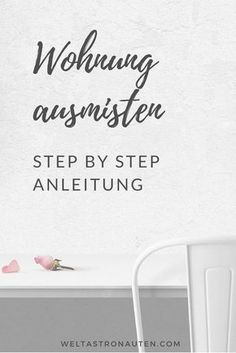 Wohnung ausmisten: So schaffst du es endlich! – Limettenwald From woman to woman I will show you how you can. Household Cleaning Tips, House Cleaning Tips, Cleaning Hacks, Tips And Tricks, Konmari, Declutter Your Home, Home Hacks, Organization Hacks, Organizing