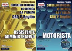 Apostilas Concurso Conselho Regional de Química da 1ª Região - CRQ / 2015: - Cargos: Motorista e Assistente Administrativo