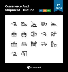 Commerce And Shipment - Outline  Icon Pack - 17 Line Icons