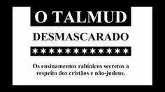 A VERDADE SOBRE O TALMUD - O LIVRO SATÂNICO JUDEU 2/2
