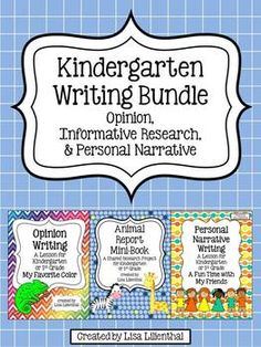 This bundle of three kindergarten writing lessons meets Common Core Standards. Informative research, personal narrative, and opinion writing are covered.